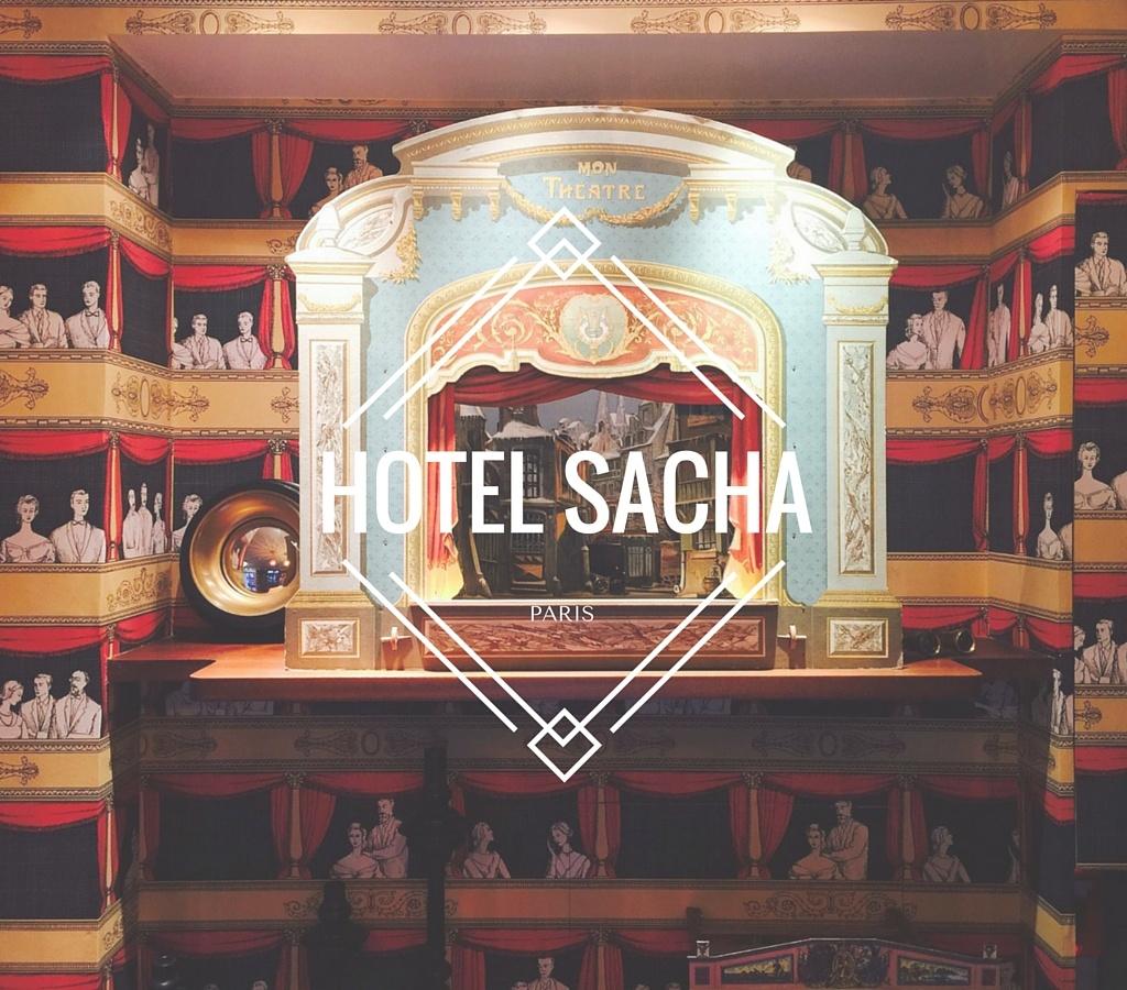 Une nuit au Sacha Hotel à Paris !