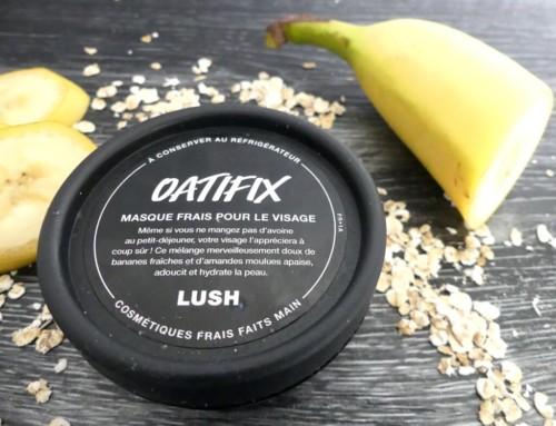 Oatifix de Lush : gourmand et efficace !